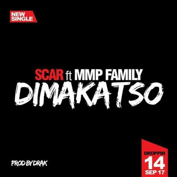 DOWNLOAD: Scar Ft. MMP Family – DIMAKATSO (Mp3 Music)