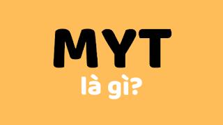 myt là gì