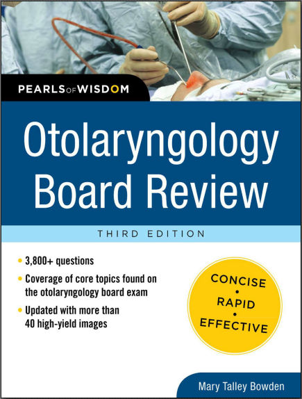 Otolaryngology Board Review 3rd Edition [PDF]