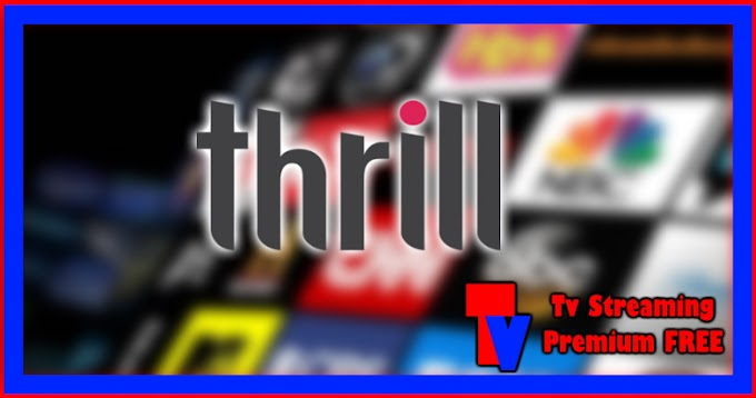 Live Streaming TV - Thrill