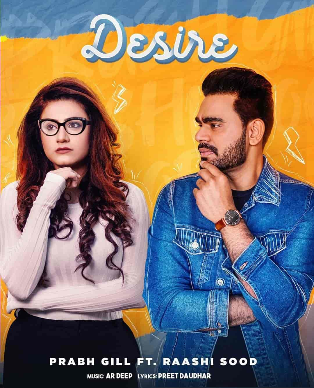 Desire Beautiful Song Image By Prabh Gill and Raashi Sood