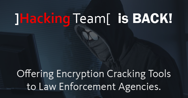Hacking Team Offering Encryption Cracking Tools to Law Enforcement Agencies