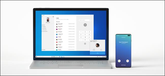 إجراء مكالمة هاتفية من جهاز كمبيوتر يعمل بنظام Windows 10 باستخدام هاتف Android.