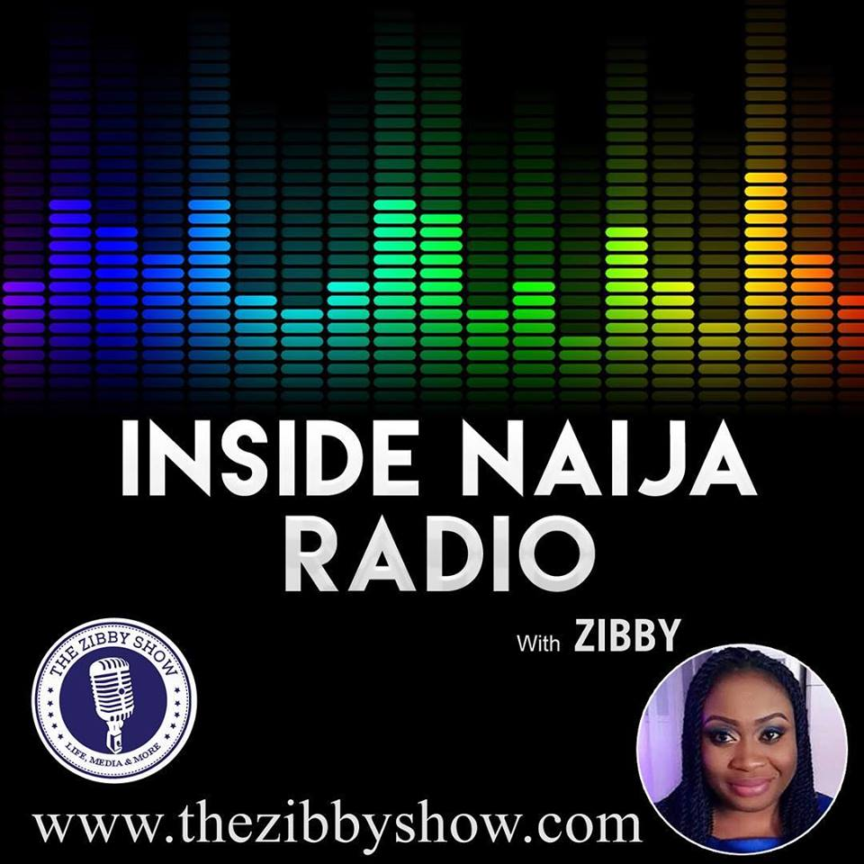 INSIDE NAIJA RADIO - The New Podcast ~ The Zibby Show