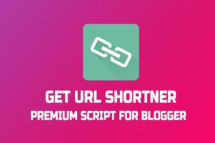 Get URL Shortner Premium Script For Blogger