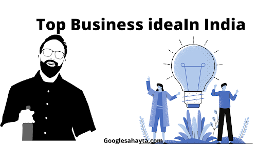 Top business idea in India