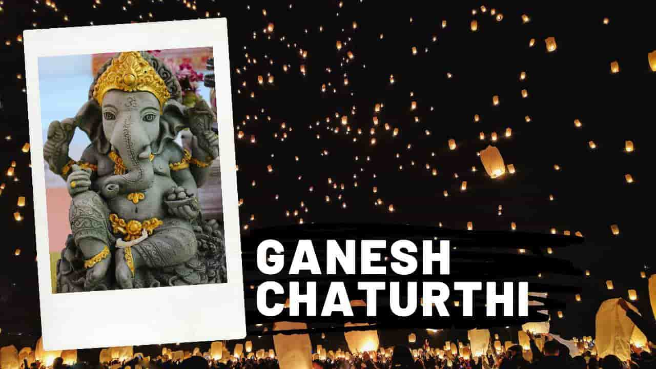 Ganesh chaturthi - Festival, and Fairs of India