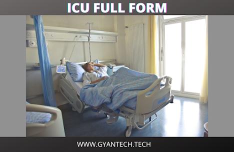 ICU Full Form In Hindi