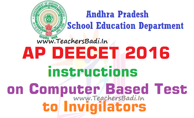 AP DEECET,instructions,Computer Based Test,Invigilators