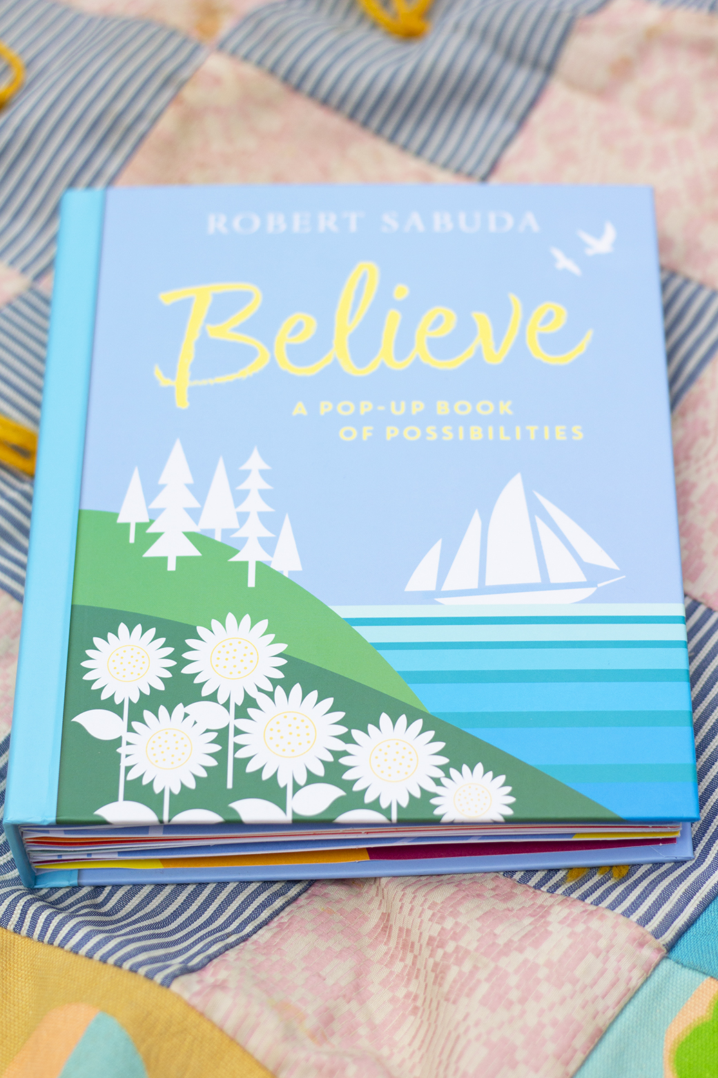 Believe A Pop Up Book of Possibilities