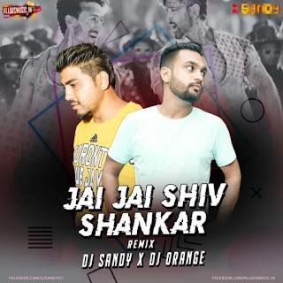 Jai Jai Shiv Shankar (Remix) DJ Sandy X Dj Orange [NewDjsWorld.Com]