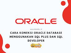 Cara Koneksi Oracle Database Menggunakan SQL Plus Dan SQL Developer