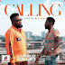 Chinko Ekun ft. Johnny Drille – Calling | Download Music