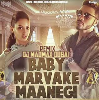 !-baby-marvake-maanegi-raftaar-dj-madmax-dubai-remix