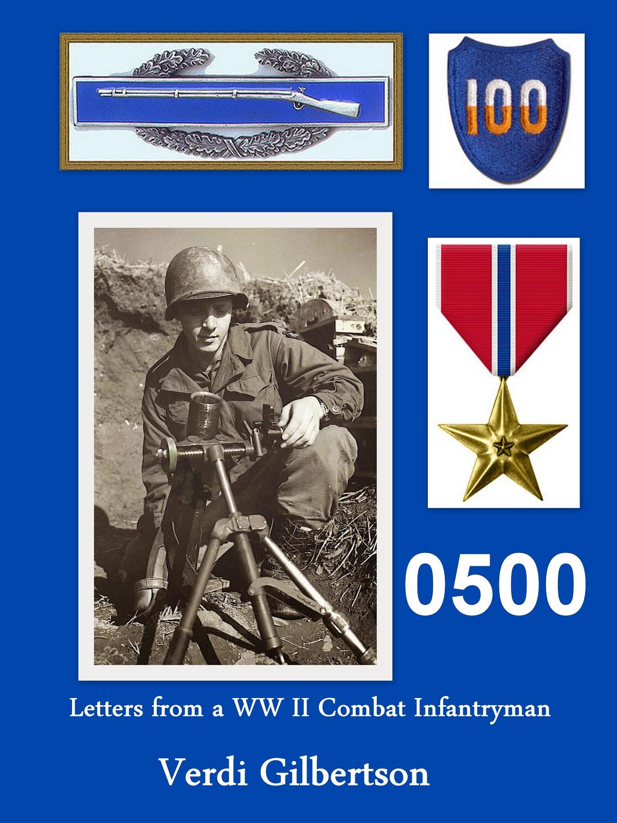 0500 Letters from a WW II Combat Infantryman by Verdi Gilbertson