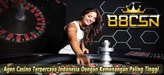 Agen Casino Terpercaya Indonesia Dengan Kemenangan Paling Tinggi