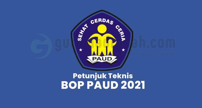 Petunjuk Teknis BOP PAUD dan Kesetaraan Tahun 2021