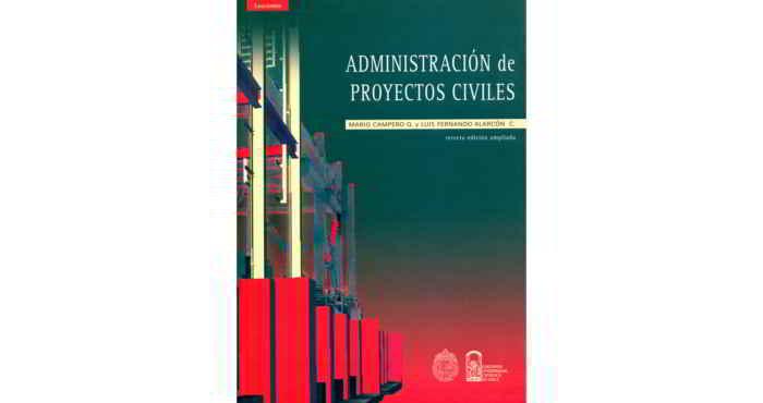 Descargar el libro Administración de Proyectos Civiles - Mario Campero