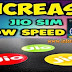 Fast Internet speed Tricks - Reliance Jio Ki Speed Ko Kaise Double Kare