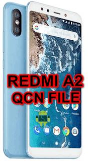 Redmi A2 M1804D2SG, M1804D2SI Qcn File For Imei Null Fix Download