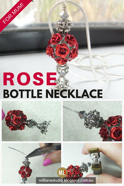 For Mum, Rose Bottle Necklace tip sheet with step out photos.