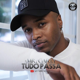 Mr. Carly - Tudo Passa (Zouk) Download Mp3