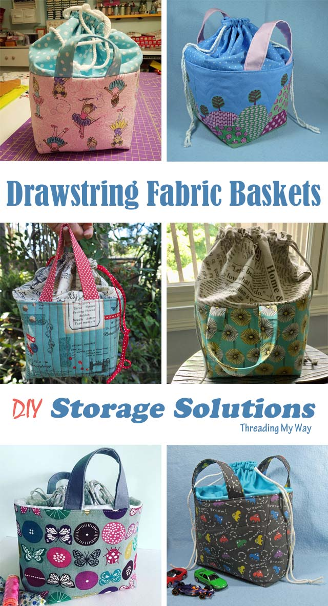 Fabric Basket with Drawstring Closure - tutorial by Threading My Way