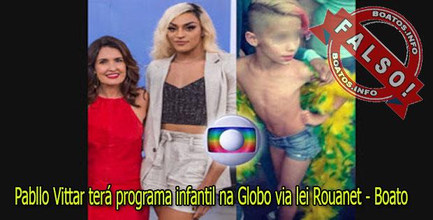 Boato: Pabllo Vittar terá programa infantil na Globo via lei Rouanet?