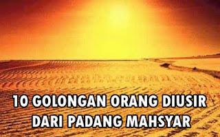 10-golongan-orang-diusir-dihalau-di-Padang-Mahsyar-hari-kiamat