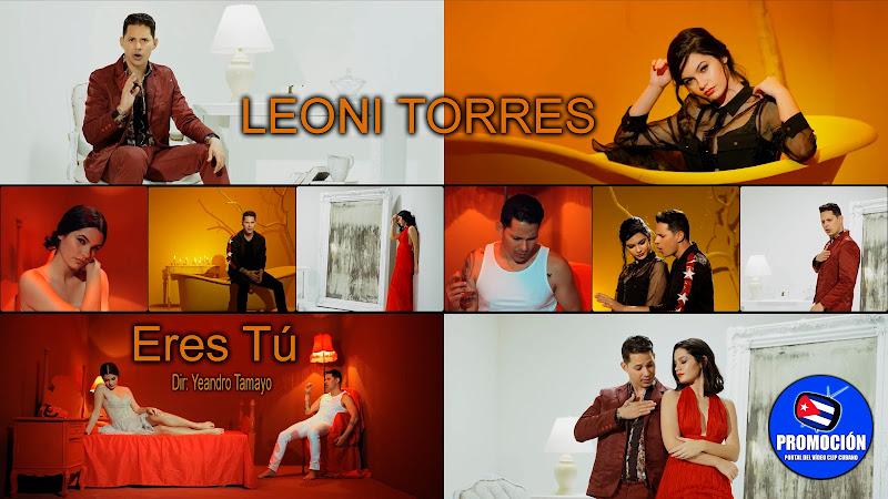 Leoni Torres - ¨Eres Tú¨ - Videoclip - Director: Yeandro Tamayo. Portal Del Vídeo Clip Cubano. Música cubana romántica. Canción. Bolero. Cuba.