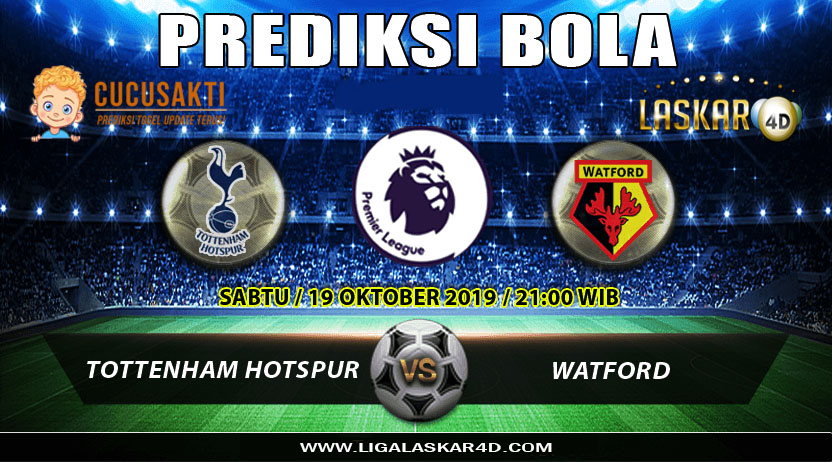 Prediksi Pertandingan Bola Tottenham Hotspur vs Watford 19 Oktober 2019