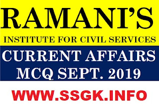SEPTEMBER 2019 CURRENT AFFAIRS BY RAMANI INSTITUTE