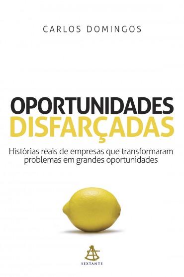Oportunidades Disfarçadas – Carlos Domingos Download Grátis