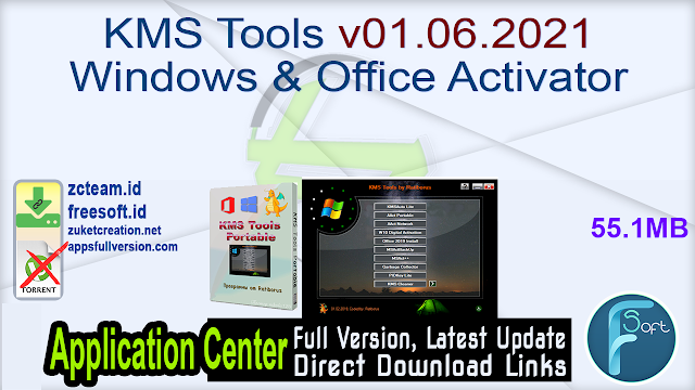 KMS Tools v01.06.2021 Windows & Office Activator _ ZcTeam.id