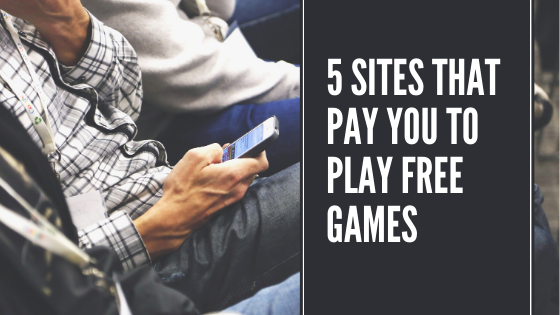 Get Paid to Play Free Online Games on these 5 Websites