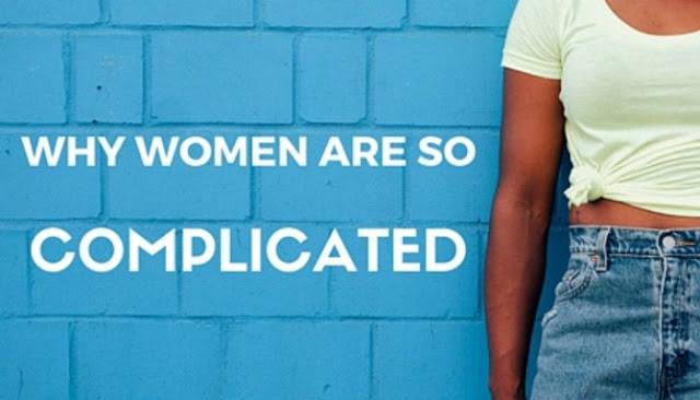 Tiga Hal Yang Memperlihatkan Betapa Rumitnya Seorang Wanita