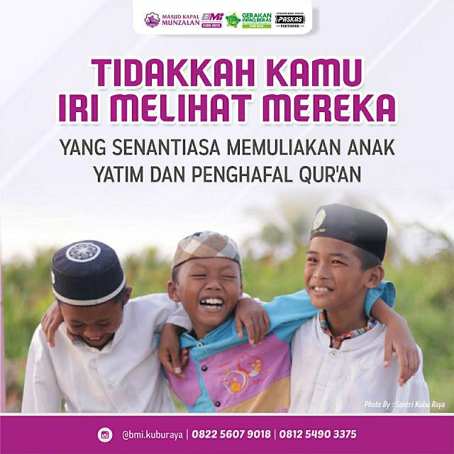 Mari Muliakan Anak Yatim Dan Penghafal Al Qur'an