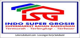 Lowongan Kerja Indo Super Grosir Cianjur Terbaru 2021