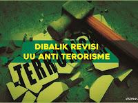 Dibalik Revisi UU Anti Terorisme