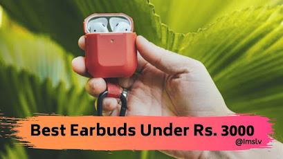 best earbuds under 3000 rupees