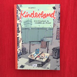 """""""Kinderland - Eine Kindheit im Schatten der Mauer"""" von Mawil, erschienen im Reprodukt Verlag"""