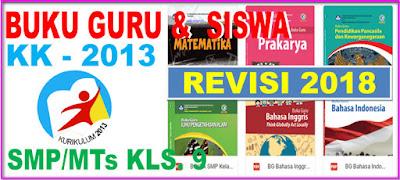 BUKU GURU DAN SISWA KURIKULUM 2013 SMP/MTs KELAS 9 REVISI 2018