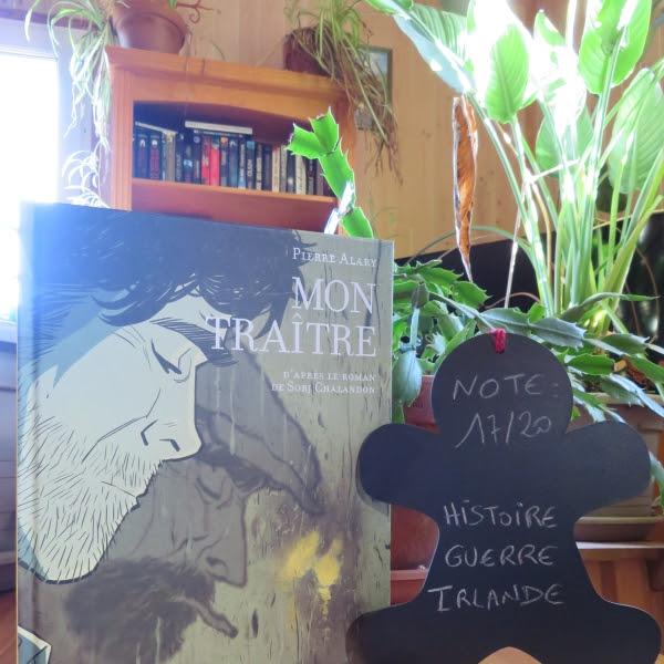 Mon traître (BD) de Pierre Alary et Sorj Chalandon