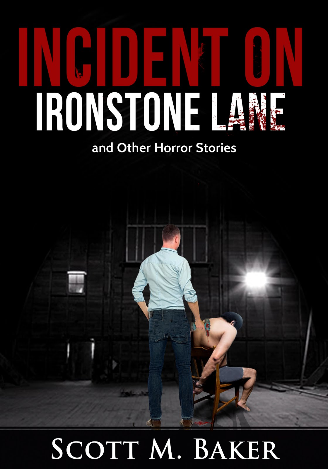 Incident on Ironstone Lane and Other Horror Stories