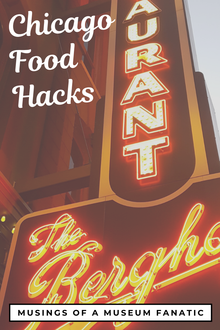 Chicago Food Hacks by Musings of a Museum Fanatic