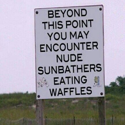 Funny Nude Sunbathers Eating Waffles Sign Picture