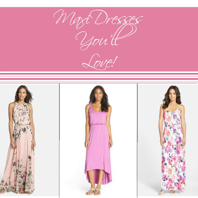 Maxi Dresses You'll Love!  via  www.productreviewmom.com