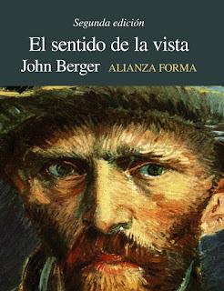 """""""El sentido de la vista"""" - John Berger"""