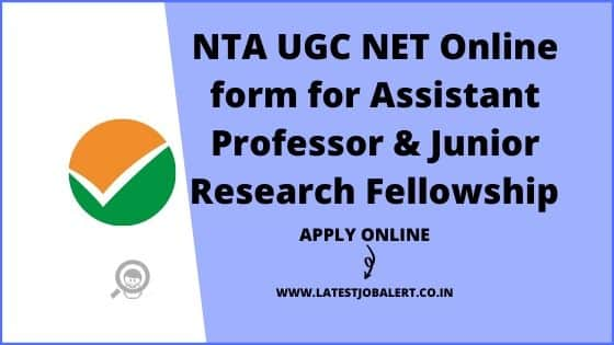 NTA UGC NET June Online Form 2020 for Assistant Professor & Junior Research Fellowship |Apply online