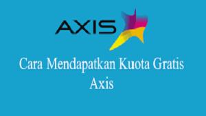 Cara Mendapatkan Kuota Gratis Axis 2021 Cara1001